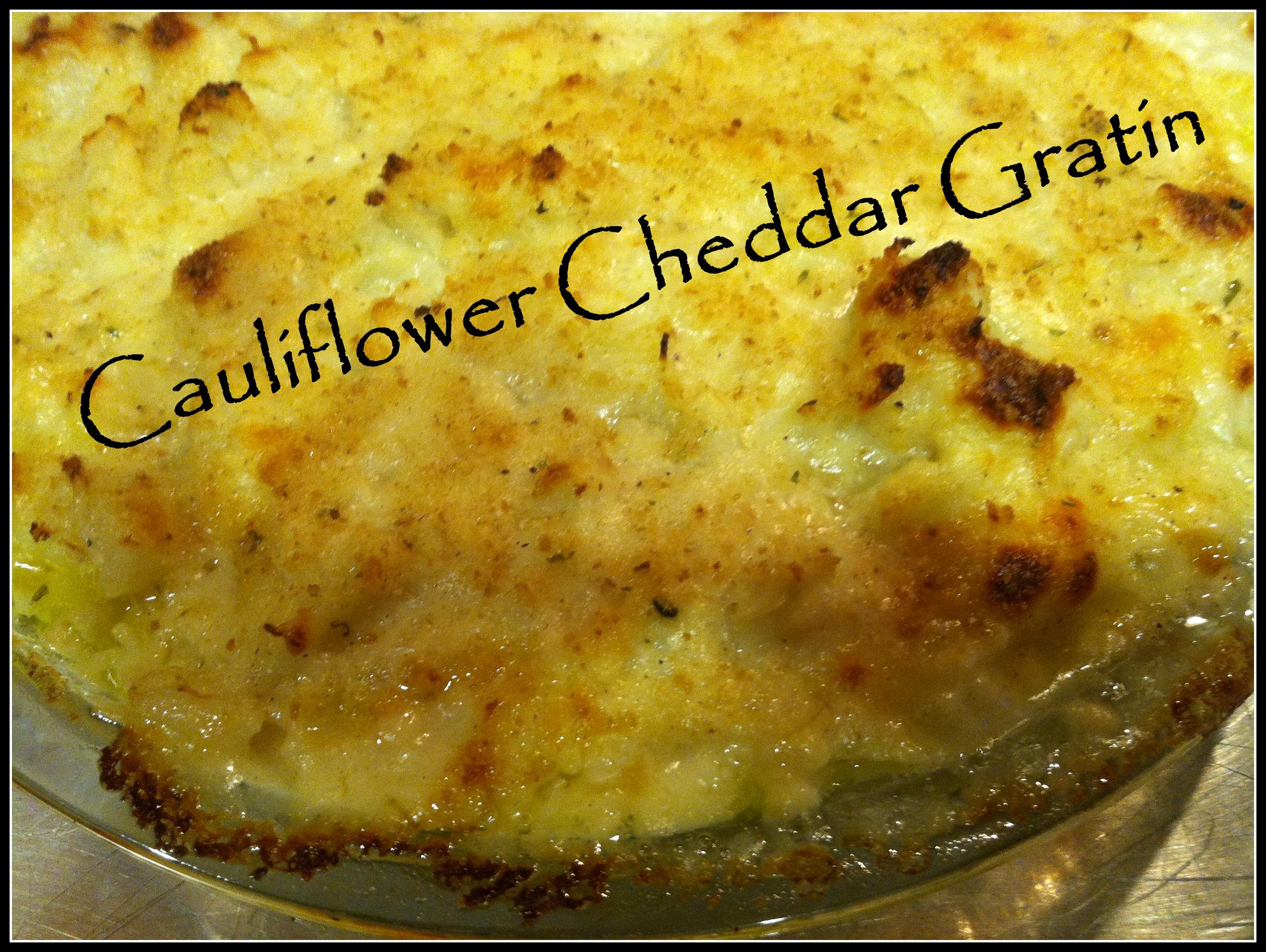 Cauliflower Cheddar Gratin
