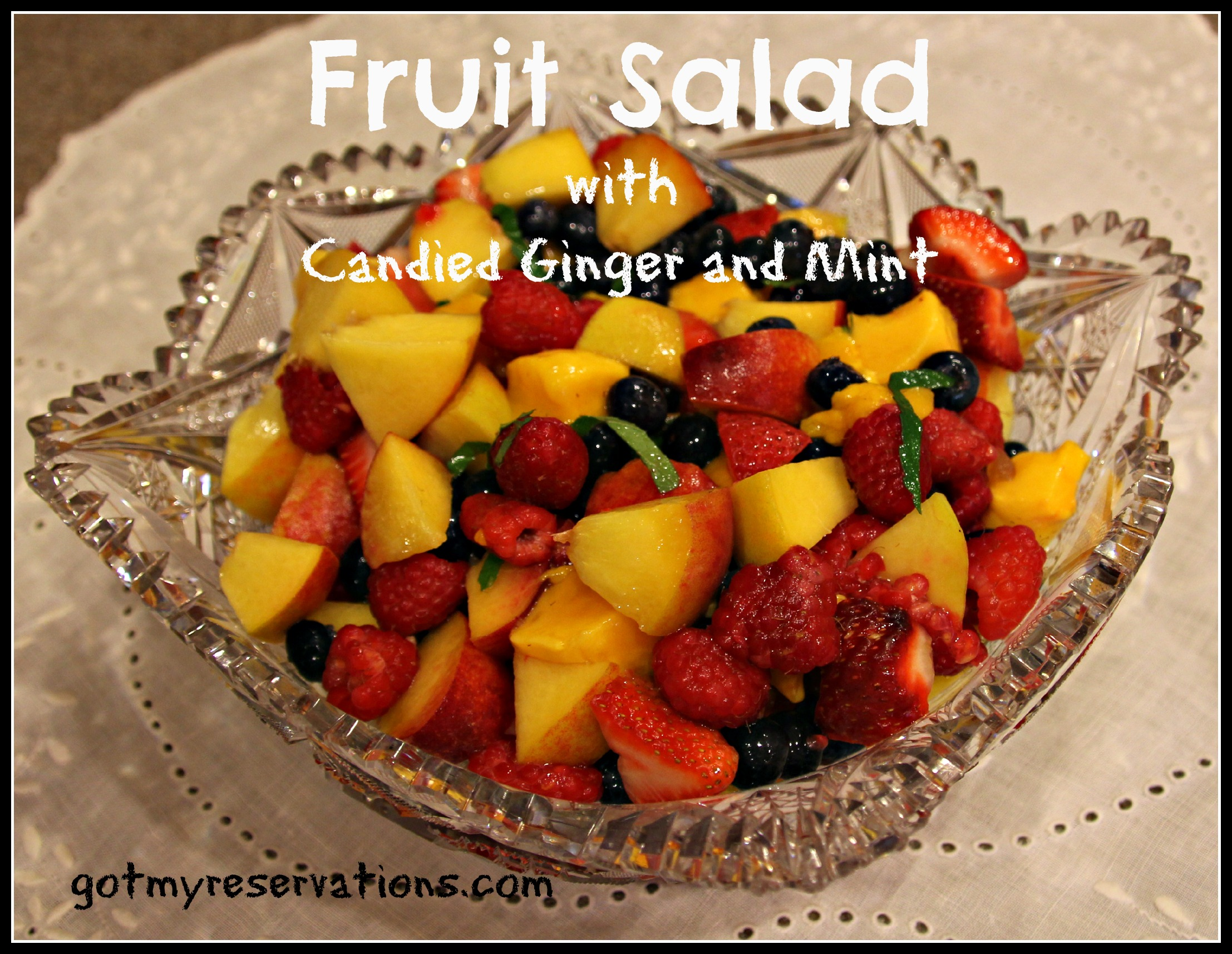 Fruit Salad with Candied Ginger and Mint
