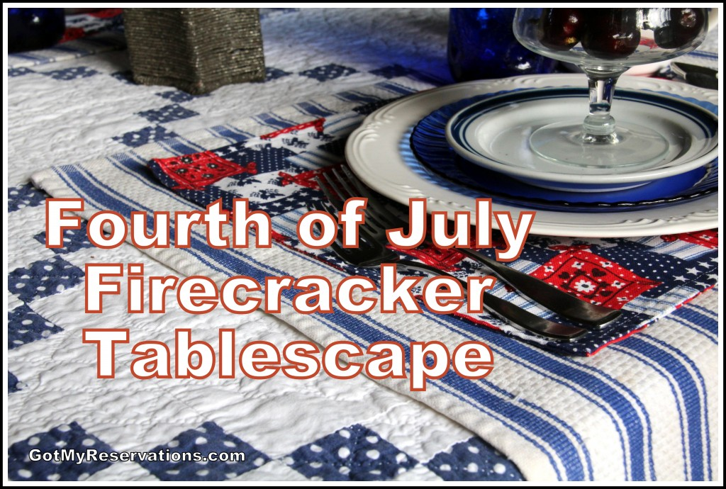 GotMyReservations - 4th of July Firecracker Tablescape