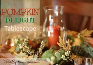 GOT MY RESERVATIONS PUMPKIN DELIGHT TABLESCAPE