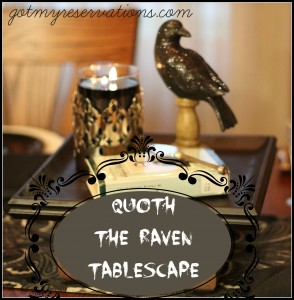 GotMyReservations QUOTH THE RAVEN TABLESCAPE