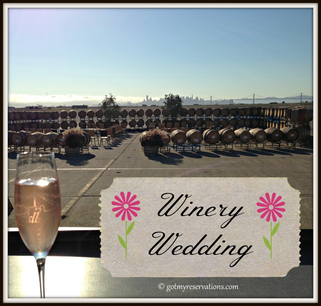 GotMyReservations -- Winery Wedding Intro Pic 2