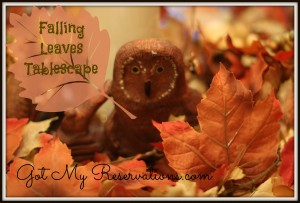 GotMyReservations FALLING LEAVES TABLESCAPE