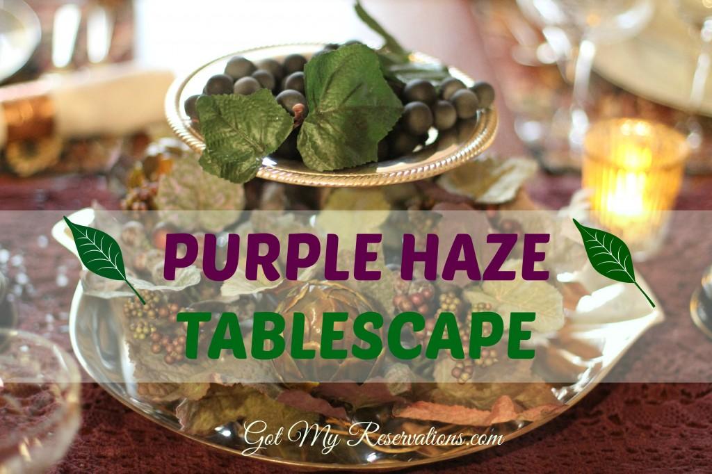 Purple Haze Tablescape Intro