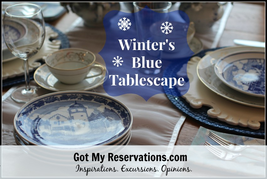 GotMyReservations Winters Blue Tablescape Intro