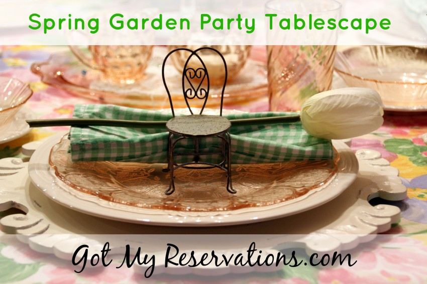 GotMyReservations Spring Garden Party Tablescape Intro
