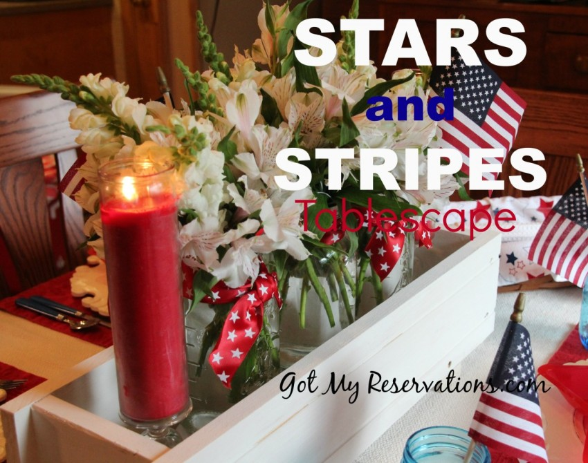 GotMyReservations Stars and Stripes Tablescape Intro